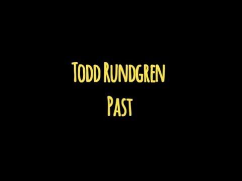 Todd Rundgren -  Past (Unpredictable)