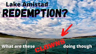 Bass Fishing the FAMOUS Lake Amistad (Could it be REDEMPTION)