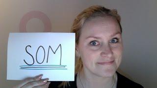 Video 89 Hvordan bruke ordet SOM??? A1, A2, B1, B2, Bergenstesten.