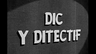 Chwarter Call | Dic y Ditectif