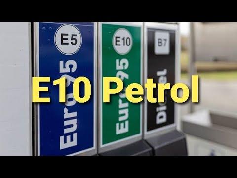 E10 Petrol? Replacing E5 fuel Summer 2021.Will my car break? Unleaded,Super Unleaded Euro95 Euro97