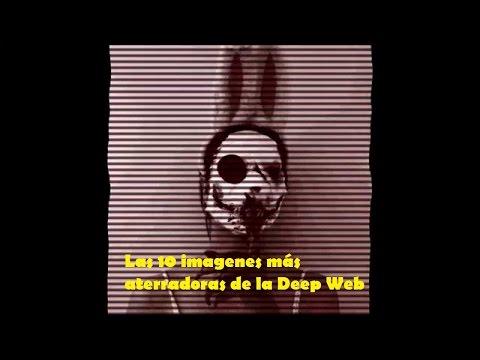 Las 10 Imagenes Mas Aterradoras De La Deep Web