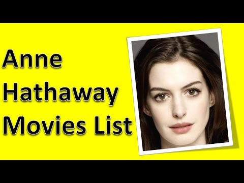 Anne Hathaway Movies List - YouTube