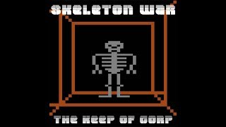 Skeleton War The Keep of Gorp Full Album Electronic Dungeon Synth