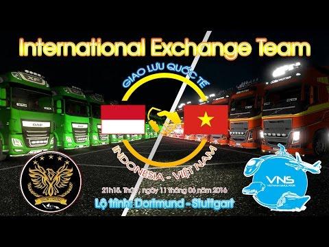 [LIVE] International Exchange 2nd: VNS - KETS2I / Euro Truck Simulator 2 Multiplayer Online