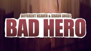 Different Heaven Shaun Angel Bad Hero.mp3
