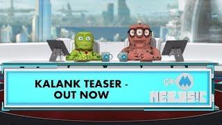9XM Newsic   Kalank Teaser   Bade   Chote