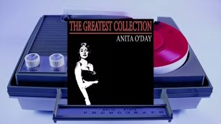 Anita O'Day - The Greatest Collection