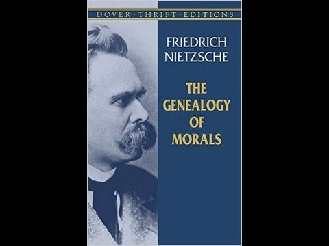 genealogy of morals by nietzsche To collect notes and connect ideas as i prepare for my phd qualifying exams.