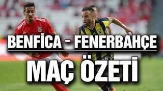 Fenerbahçe Benfica maç özeti 1_1