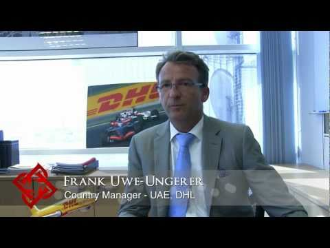 Executive Focus: Frank Uwe-Ungerer, Country Manager - UAE, DHL