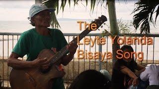 Repeat youtube video The Leyte Yolanda Bisaya Song (Original Song)