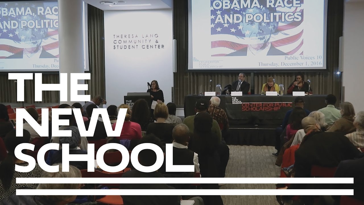 Obama, Race, and Politics: Public Voices 10 | The New School