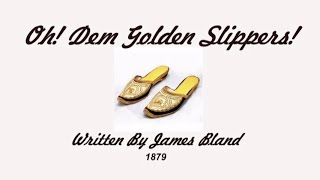 Oh! DEM GOLDEN SLIPPERS! -1879- Performed by Tom Roush Top 10 Video