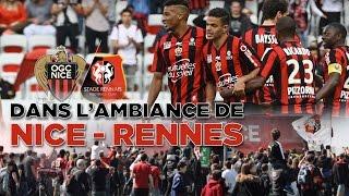 Dans l'ambiance de Nice - Rennes