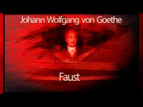 Johann Wolfgang von Goethe - Faust