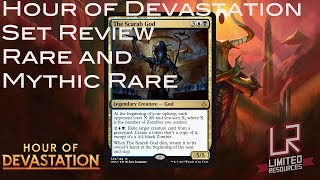 limited resources 397 – hour of devastation set review rare and mythic rare