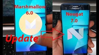 Update Galaxy S6 Edge +/S6/S6 Edge to Nougat (android 7.0) (Official)ᴴᴰ