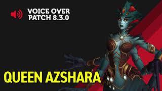 Queen Azshara Patch 8.3 Voice Over