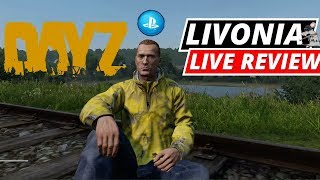DAYZ PS4 LIVE REVIEW! Is IT Working?