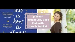 The Virtual Girly Book Club with Laurie Frankel