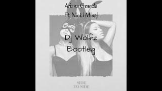 Ariana Grande - Side to Side (Dj Wolfz bootleg) || FREE DOWNLOAD