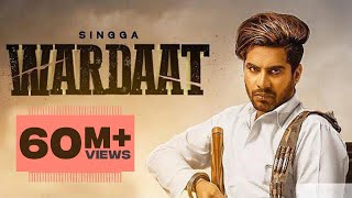 Wardaat (Full ) | Singga | Desi Crew | Latest Punjabi Songs 2019 | Patiala Shahi Records