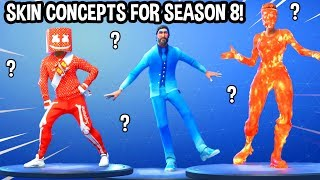 TOP 27 SKIN CONCEPTS FOR SEASON 8..! (FORTNITE FAN-MADE SKINS?!)
