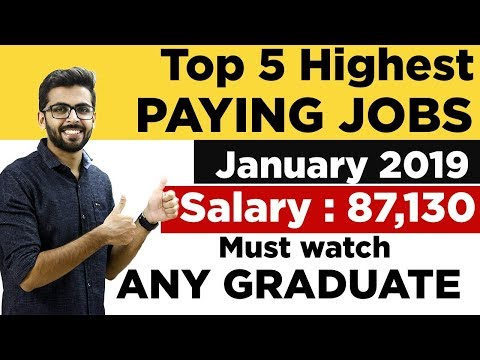 TOP 5 HIGHEST PAYING JOBS in INDIA | January 2019 | SALARY ₹ 87,130😮😮| Any GRADUATE