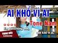 Karaoke Ai Khổ Vì Ai Tone Nam Nhạc Sống | Trọng Hiếu
