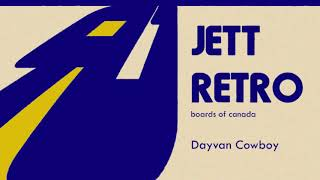 Boards Of Canada Dayvan Cowboy Jett Retro Cover