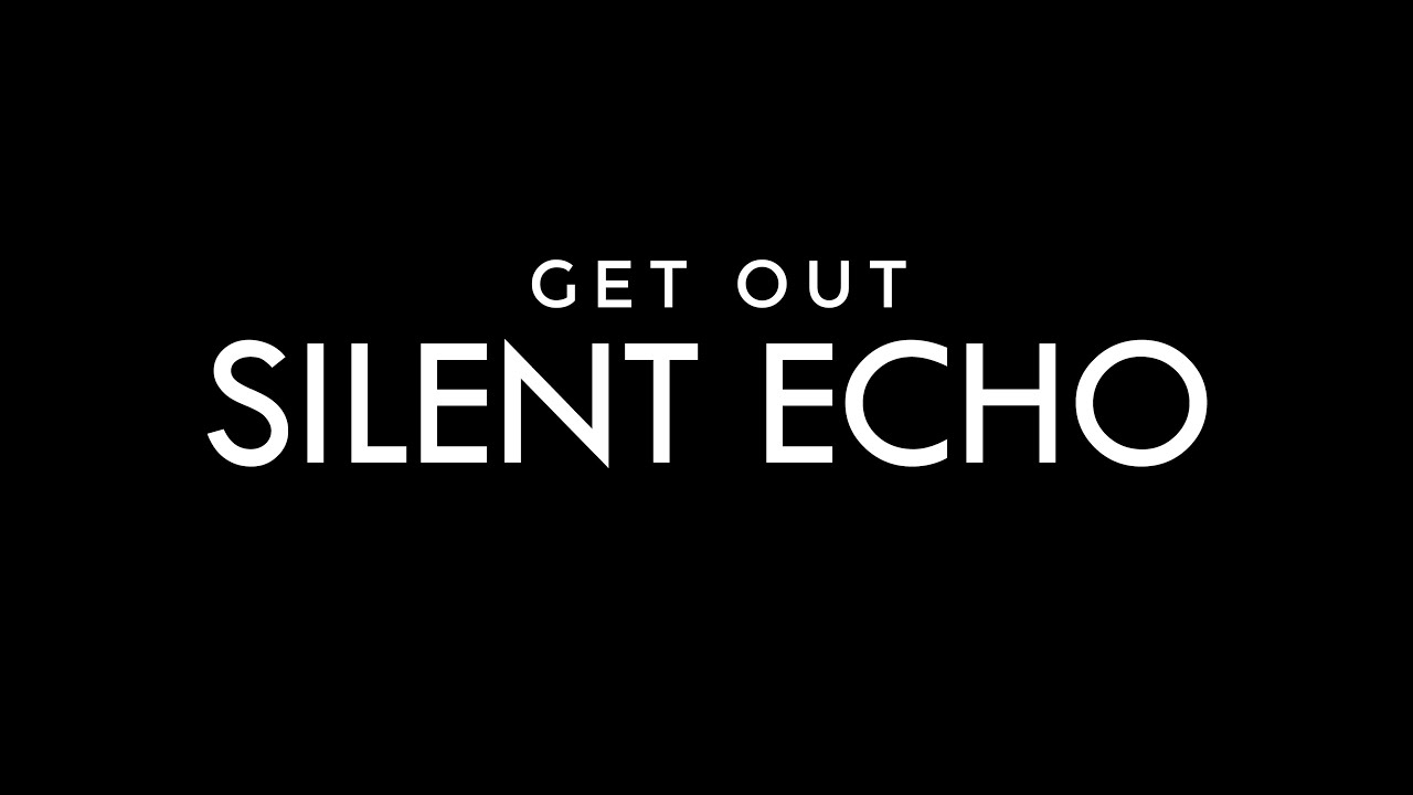 Download SILΞNT ΞCHO - Get Out (Official audio)