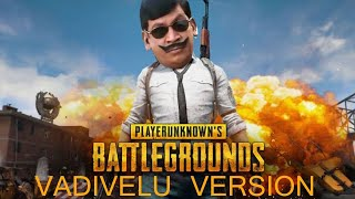 PUBG TROLL VADIVELU VERSION | Vadivelu comedy dialouges