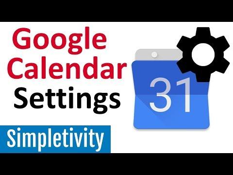 Ultimate Guide to Google Calendar Settings