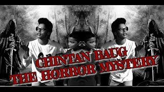 CHINTAN BAUG: THE HORROR MYSTERY  LOW BUDGET FILMS  HORROR STORY