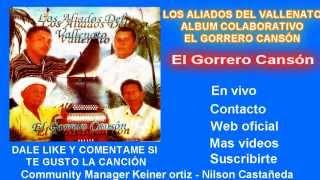 El Gorrero Cansón - Alfonso Sanchez | Keiner ortiz | Vallenato | Vallenatos