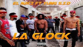 "El Naci Ft. Yung S.I.D ""La Glock""  (OFFICIAL VIDEO)"