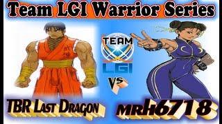 Team LGI Warrior Series : TBR Last Dragon vs mrh6718 - Exclusive FT5