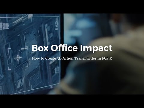 3D Action Trailer Titles in FCP X - Tutorial