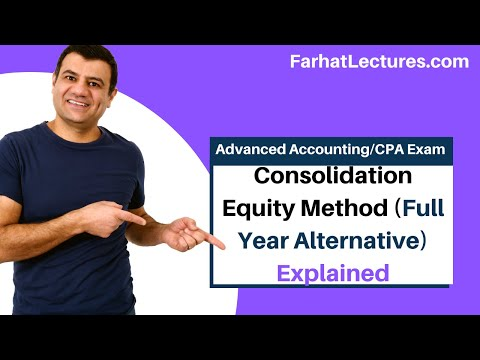 Consolidation equity method full year reporting alternative ch 4 p 7 advanced accounting CPA exam