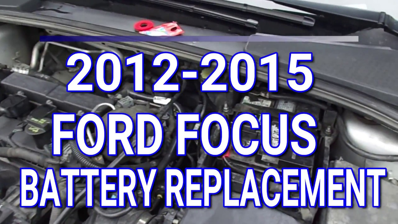 2017 Ford Focus Battery Replacement
