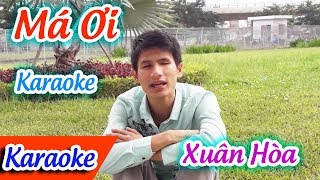 Má Ơi Karaoke Xuân Hòa | Tân Cổ Trích Đoạn Karaoke Beat.