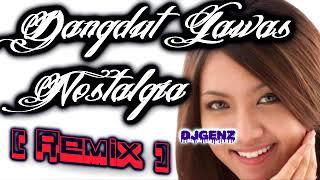 Dangdut Lawas Nostalgia Remix Nonstop