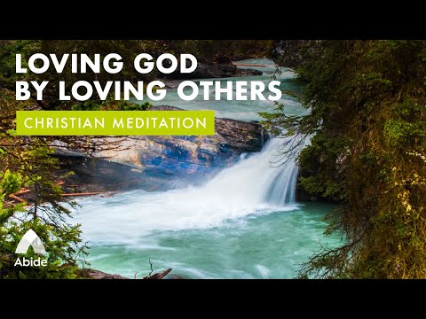 God Is Love: Loving God by Loving Others (Faith & Strength in God's Love)