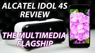Alcatel Idol 4s Review | The multimedia flagship!