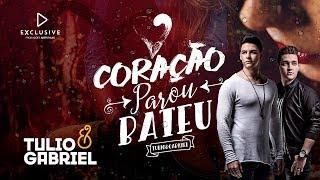 Baixar Tulio e Gabriel - Coração Parou Bateu (CLIPE OFICIAL)