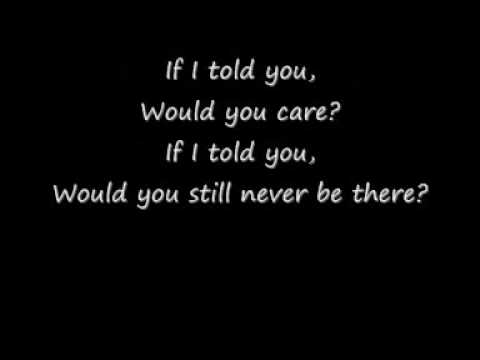 If I told you - Plain White T's lyrics