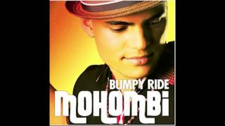 Mohombi  - Bumpy Ride (1h loop!!) HD