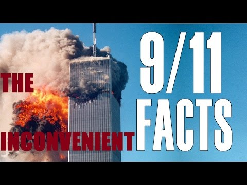 The Inconvenient FACTS (MUST SEE!) | 9/11 WAS AN INSIDE JOB
