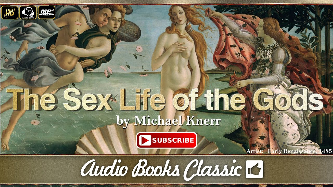 the sex life of the godsmichael knerr | audio books classic 2